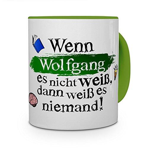 printplanet Tasse mit Namen Wolfgang - Layout: Wenn Wolfgang es Nicht weiß, dann weiß es niemand - Namenstasse, Kaffeebecher, Mug, Becher, Kaffee-Tasse - Farbe Grün