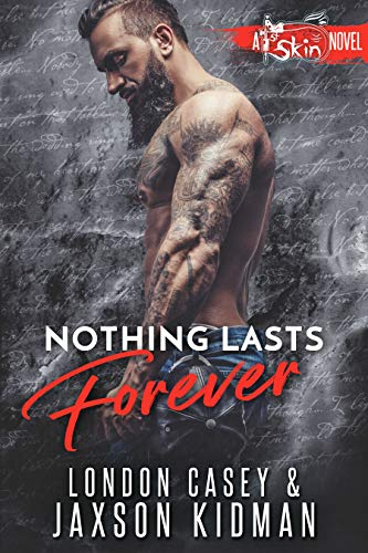 Nothing Lasts Forever (St. Skin Book 5)