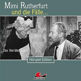 Das Verräter Loch (Mimi Rutherfurt 39) Titelbild
