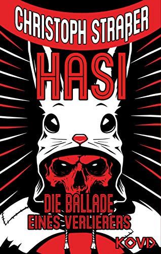 Hasi - Die Ballade eines Verlierers