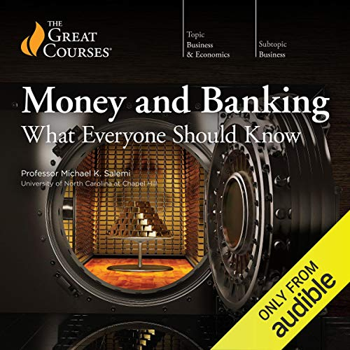 Money and Banking: What Everyone Should Know  By  cover art