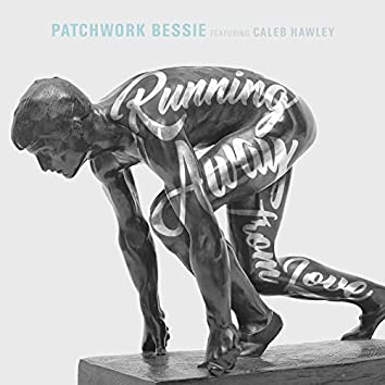 Running Away (From Love) [feat. Caleb Hawley]
