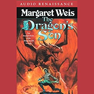 The Dragon's Son     The Second Book of the Dragonvarld Trilogy              By:                                                                                                                                 Margaret Weis                               Narrated by:                                                                                                                                 Stefan Rudnicki,                                                                                        Gabrielle de Cuir                      Length: 11 hrs and 10 mins     369 ratings     Overall 3.8
