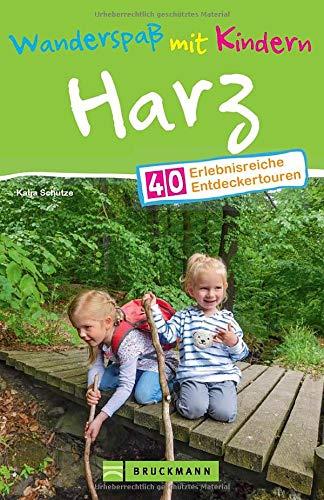 Bruckmann Wanderführer: Wanderspaß mit Kindern Harz. 40 erlebnisreiche Entdeckertouren für die ganze Familie. NEU 2021.