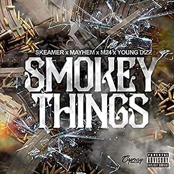 Smokey Things (feat. Young Dizz, M24, mayhem)