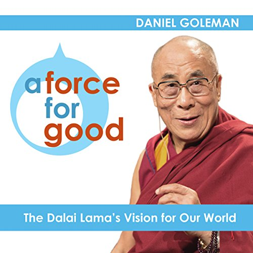 A Force for Good: The Dalai Lama's Vision for Our World cover art