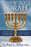 New To Torah: A Practical Guide to Pursuing Messiah, the Living Word