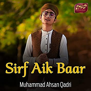 Sirf Aik Baar - Single