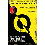 Q: The most explosive thriller of 2021 from the bestselling author ofVOX (English Edition)