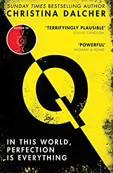 Q: The most explosive thriller of 2021 from the bestselling author ofVOX by [Christina Dalcher]