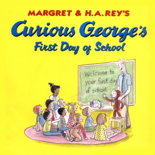 Curious George's First Day of School (Unabridged)