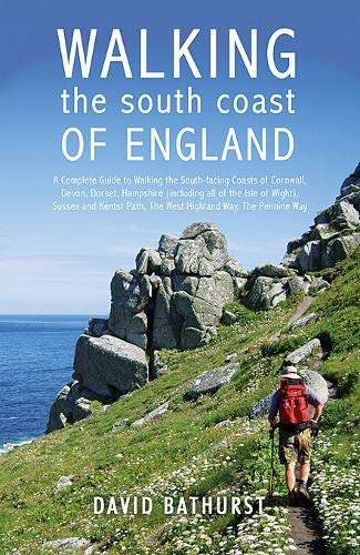 Walking the South Coast of England: From Land's End to South Foreland