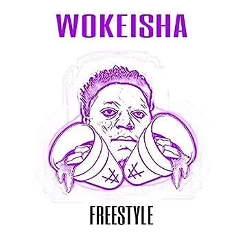 Wokeisha (Freestyle)