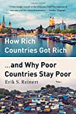 How Rich Countries Got Rich ... and Why Poor Countries