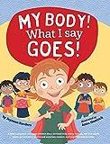 My Body! What I Say Goes!: Teach...