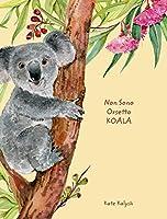Non Sono Orsetto Koala