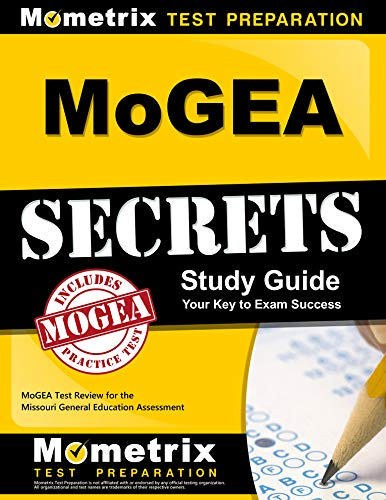 MoGEA Secrets Study Guide: MoGEA Test Review for the Missouri General Education Assessment (English Edition)