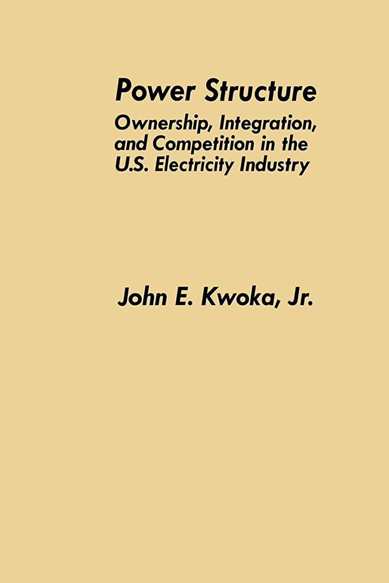 メンターダイエット輸送Power Structure: Ownership, Integration, and Competition in the U.S. Electricity Industry