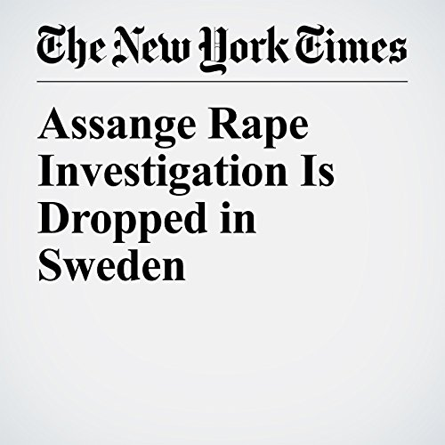 Assange Rape Investigation Is Dropped in Sweden copertina