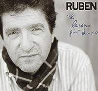 RUBEN - IL LAVORO PIU' DURO (1 CD)