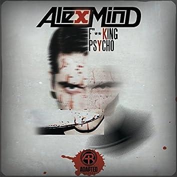 F**king Psycho