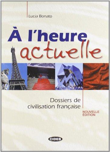 A' L'HEURE ACTUELLE+CD