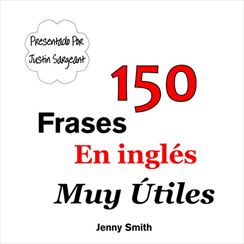 150 Frases En inglés Muy Útiles [150 Very Useful English Phrases] audiobook cover art