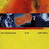 Songtexte von The Young Gods - The Young Gods Play Kurt Weill