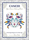Cancer: Your Cosmic Coloring Book: 24 Astrological Designs for Your Zodiac Sign!
