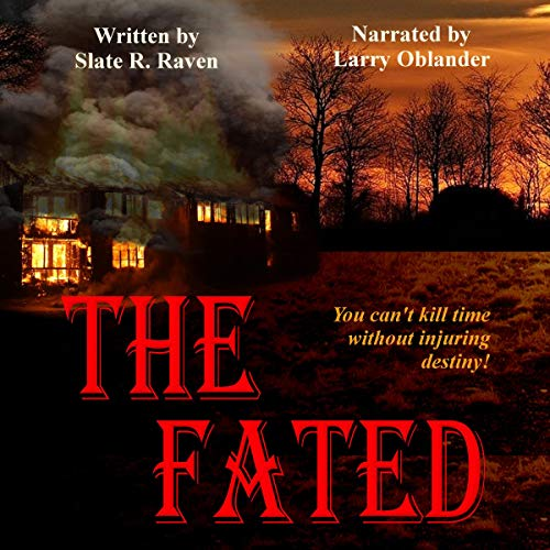 The Fated Audiobook By Slate R. Raven cover art