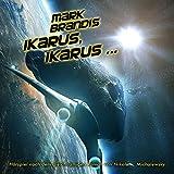 Mark Brandis – Folge 26 – Ikarus, Ikarus...