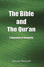 The Bible and the Qur'an: A Question of Integrity