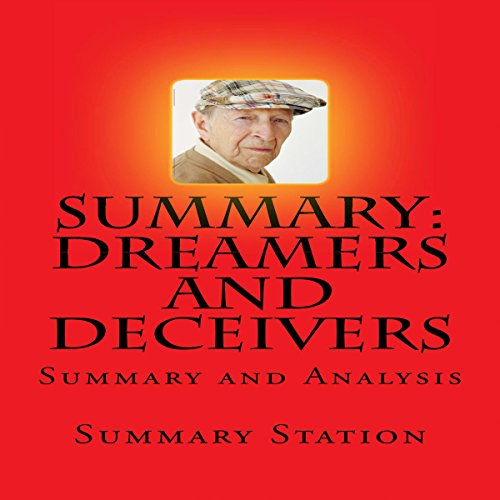 Dreamers and Deceivers     Summary and Analysis of Dreamers and Deceivers: True Stories of the Heroes and Villains Who Made America              De :                                                                                                                                 Summary Station                               Lu par :                                                                                                                                 Brian Ackley                      Durée : 33 min     Pas de notations     Global 0,0
