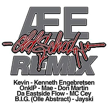 Æ E Old School Remix