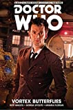 Doctor Who: The Tenth Doctor: Facing Fate Vol. 2: Vortex Butterflies