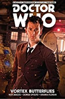 Doctor Who: The Tenth Doctor: Facing Fate Vol. 2: Vortex Butterflies (Doctor Who: the Tenth Doctor Facing Fate)