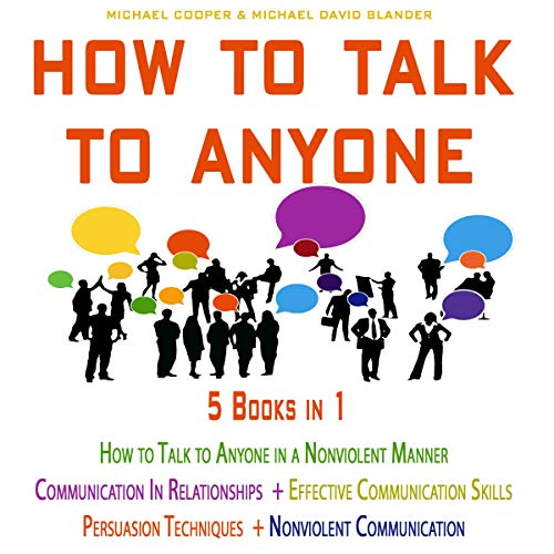 How to Talk to Anyone: 5 Books in 1 Audiobook By Michael Cooper, Michael David Blander cover art