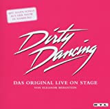 Dirty Dancing - das Original live on Stage - Various