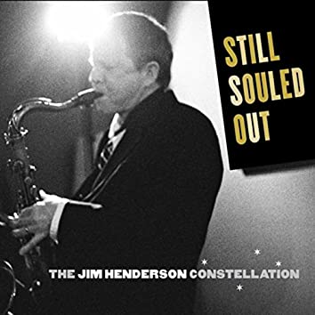 Still Souled Out: The Jim Henderson Constellation