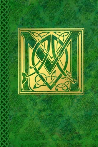 Celtic Letter M Vintage Irish Monogram Journal: Green Gold Celtic Knot Name Initial Diary Blank Lined Book