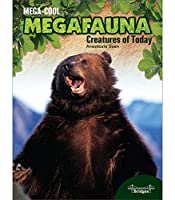 Creatures of Today (Megacool Megafauna)