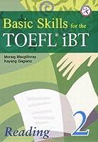 Basic Skills for the TOEFL iBT 2 Reading Book