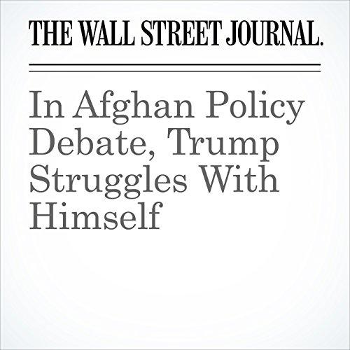 In Afghan Policy Debate, Trump Struggles With Himself copertina