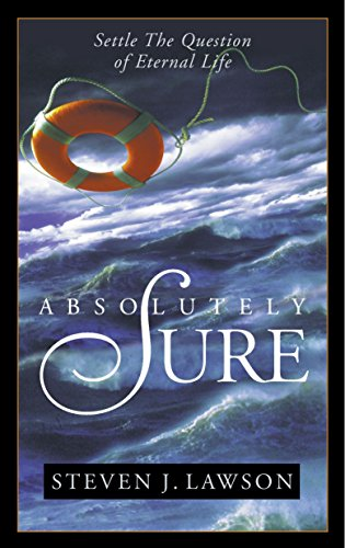 Absolutely Sure: Settle the Question of Eternal Life