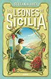 Los leones de Sicilia (Novela histórica)
