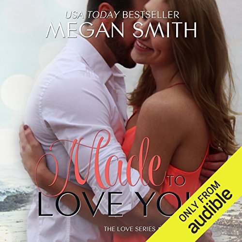 Made to Love You audiobook cover art