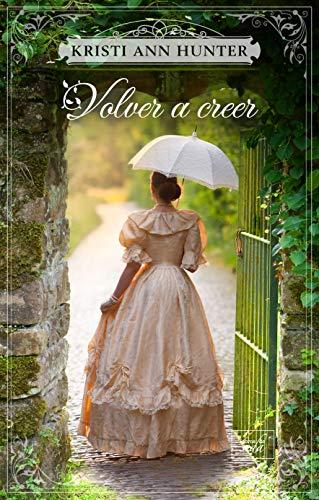 Volver a creer (Haven Manor 2)