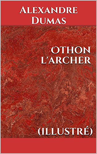 Othon l'archer (illustré)