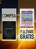 Compra EL CRUCE y llévate gratis CÓMO CREAR FUENTES DE INGRESOS PASIVOS PARA LOGRAR LA LIBERTAD FINANCIERA