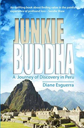 Junkie Buddha: A Journey of Discovery in Peru [Lingua Inglese]